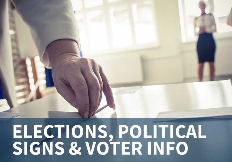Elections, Political Signs & Voter Info