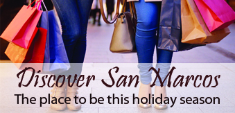 Discover San Marcos by shopping and dining local