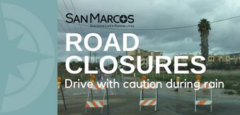 Bent Avenue and Via Vera Cruz closed due to rain