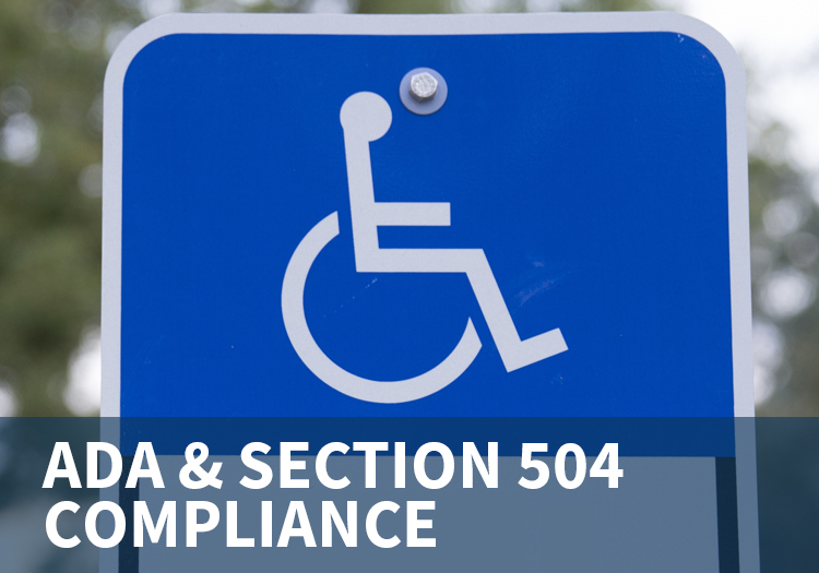 ADA and Section 504 Compliance