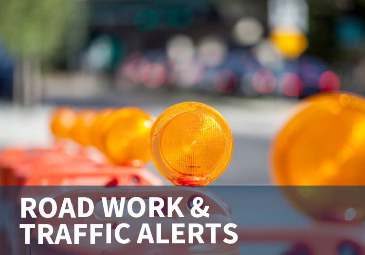 Road Work and Traffic Alerts